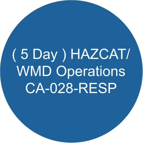 ( 5 Day ) HAZCAT/WMD Operations /CA-028-RESP